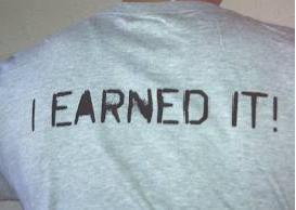 Earned it